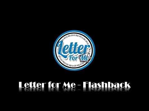 Letter for Me - Flashback