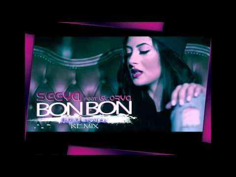 Seeya feat. Glorya - Bon Bon (Future Nation Remix)