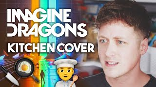 "IMAGINE DRAGONS: BELIEVER (kitchen cover)(My cover of Imagine Dragons' powerful new song, ""Believer,"" using only sounds recorded in my kitchen. If you dig it, smash the thumbs up and SHARE on ..., 2017-03-01T22:27:47.000Z)"