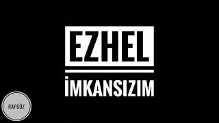 Ezhel - İmkansızım (Sözleriyle) (Lyric Video)