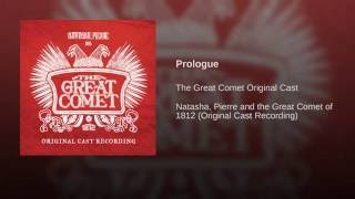 Prologue from <i>Natasha, Pierre, and the Great Comet of 1812</i>