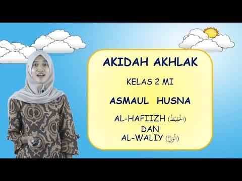 """Video Pembelajaran Akidah Akhlak Kelas 2 Materi """"Asmaul Husna"""""""