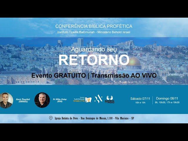 A Sentinela  I Confêrencia Tzadik/Behold IBP I 08.11.2020 - 13H30