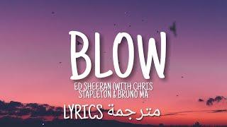 Ed Sheeran - BLOW (With Chris Stapleton & Bruno Ma) (Lyrics مترجمة) Video