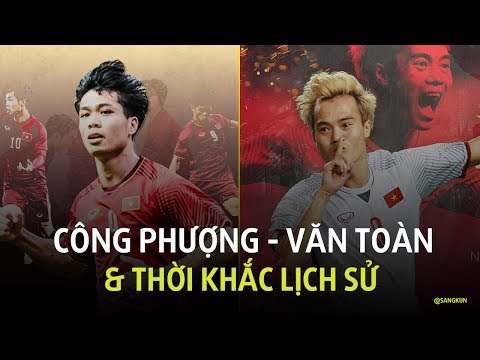 Công Phượng - Văn Toàn & những thời khắc viết nên lịch sử cho Olympic Việt Nam
