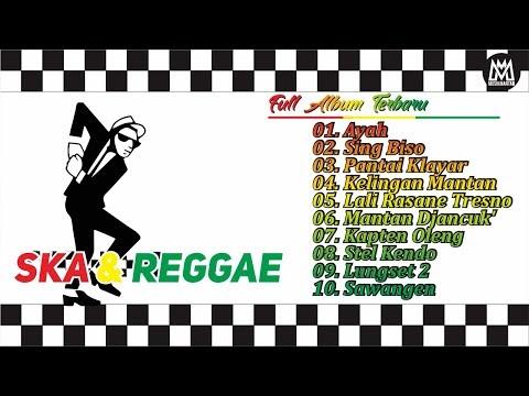 10 Lagu Terbaru SKA REGGAE - Ayah FULL SONG (Reggae Ska Version)
