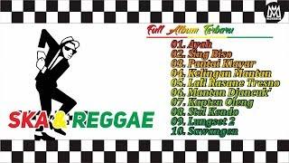 Download lagu 10 Lagu Terbaru SKA REGGAE - Ayah FULL SONG (Reggae Ska Version)