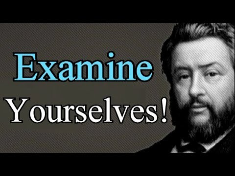 Self-Examination! - Charles Spurgeon Sermon