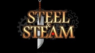 Steel and Steam Review