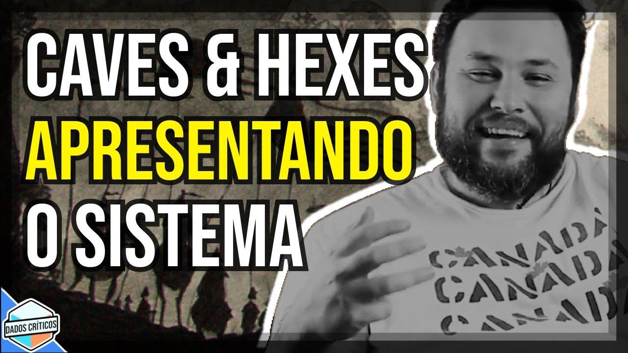 CAVES & HEXES | APRESENTANDO O SISTEMA com RAFAEL BALBI @Regra da Casa