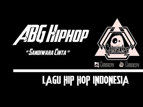 ABG Hiphop - Sandiwara Cinta ( Official Music )