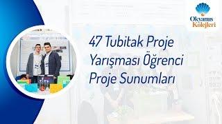 47 Tubitak Proje Yarışması Öğrenci Proje Sunumları