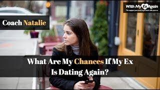 What does it mean when my ex-girlfriend starts dating soon ...