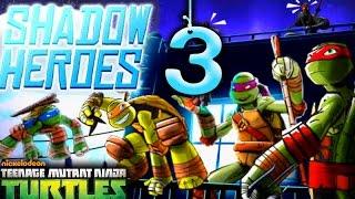 Teenage Mutant Ninja Turtles: Shadow Heroes game play Part 3