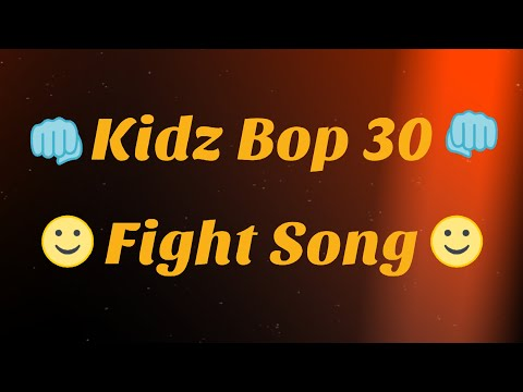 Kidz Bop 30- Fight Song (Lyrics)
