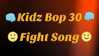 Kidz Bop 30- Fight Song (Lyrics)