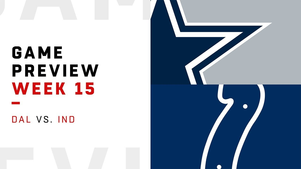 Dallas Cowboys vs. Indianapolis Colts | Week 15 Game Preview | Move the Sticks