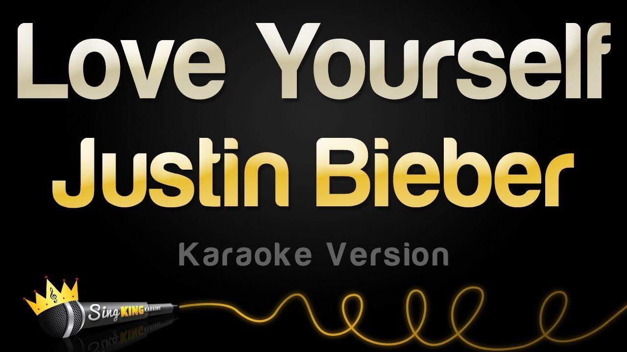 Download Justin Bieber - Love Yourself (Karaoke Version)
