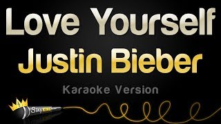 Justin Bieber - Love Yourself (Karaoke Version)