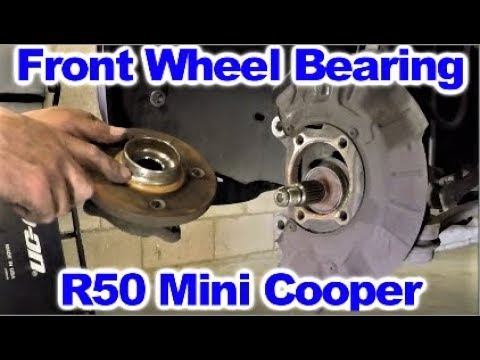How To Replace Front Wheel Bearing On R50 Mini Cooper Youtube