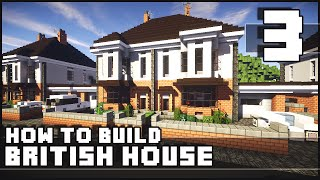 Minecraft - How to Build : British House - Part 3 + Download