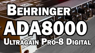 Behringer ADA8000 Ultragain Pro-8 Digital ADAT Preamp Review
