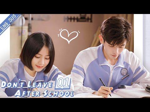 [Eng Sub] Don't Leave After School 01 (Li Tingting, Yao Chi) | 放学别走