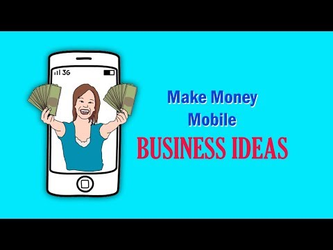 10 Make Money Mobile Business ideas