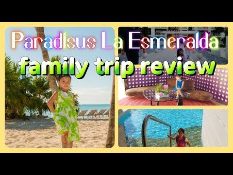 Paradisus La Esmeralda 2018 (family trip review)