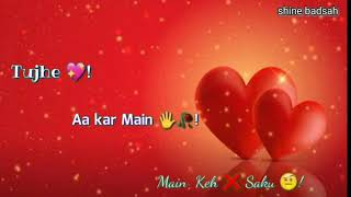 Meri good morning tu mere good night vi tu : whatapps status: shine badsah