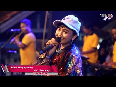 jihan-audy-bisone-mung-nyawang-the-madona-live-batang