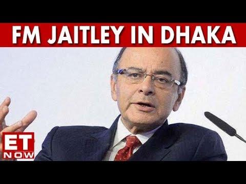 FM Arun Jaitley Arrives In Dhaka On 2 Day Visit