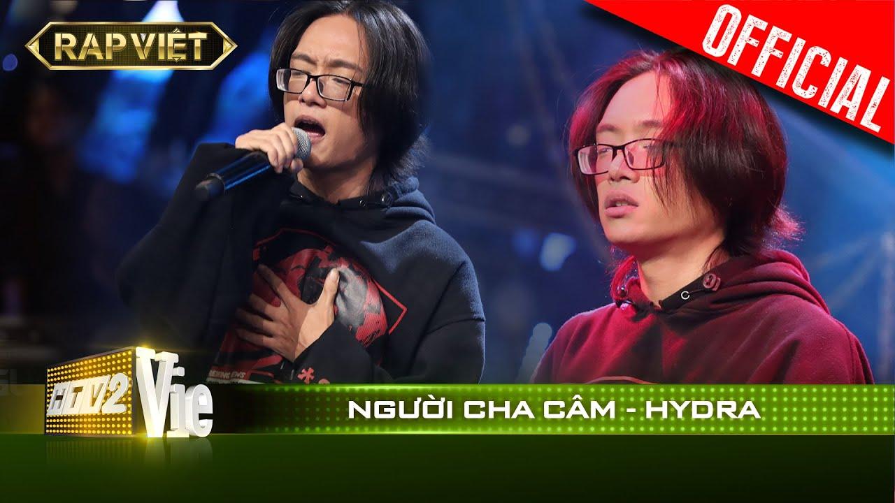 Không kiềm được nước mắt với Người Cha Câm của Hydra | RAP VIỆT [Live Stage]