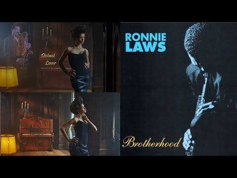 Ronnie Laws - Distant Lover [Brotherhood]