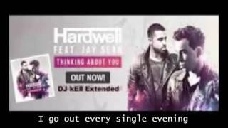 Hardwell feat. Jay Sean - Thinking About You  Lyrics