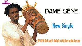 Dame Sene - Mechin chin (Audio Officiel)