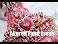 Altered Paint Brush