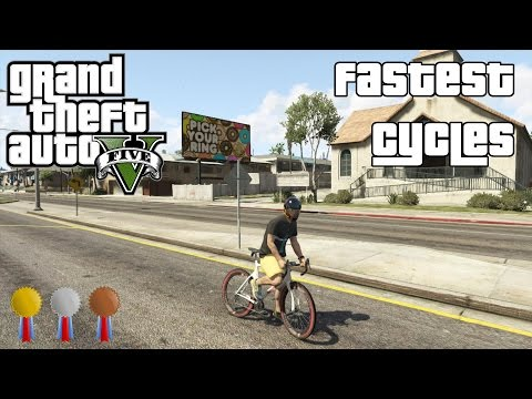 The Fastest Cycles In Gta V 2014 Youtube