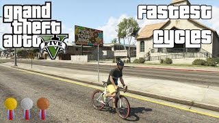 The Fastest Cycles In GTA V (2014)