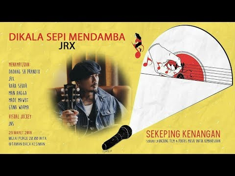 Dikala Sepi Mendamba - JRX (The Prison Songs)