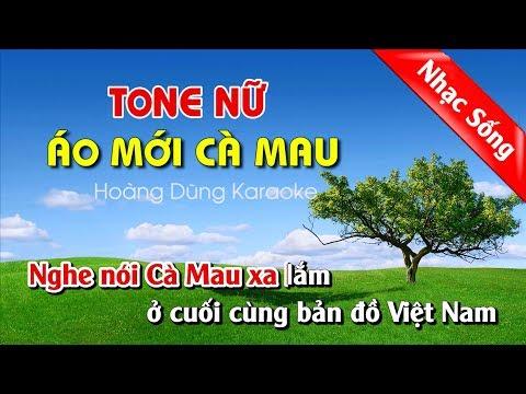 Áo Mới Cà Mau Karaoke Nhạc Sống Tone Nữ