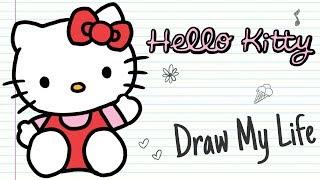 HELLO KITTY 🎀| Draw My Life
