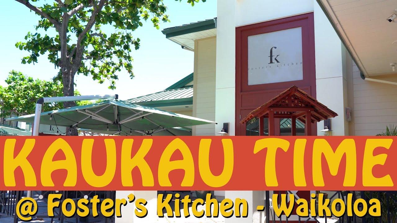 Kaukau Time Foster's Kitchen - YouTube