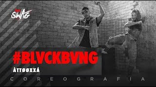 #BLVCKBVNG (Bang) - ÀTTØØXXÁ | FitDance SWAG (Choreography) Dance Video