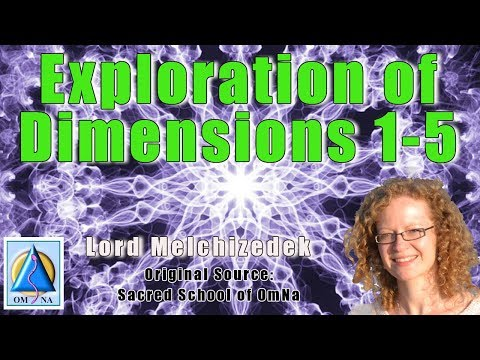Exploration Of Dimensions 1-5 By Natalie Glasson & Ascended