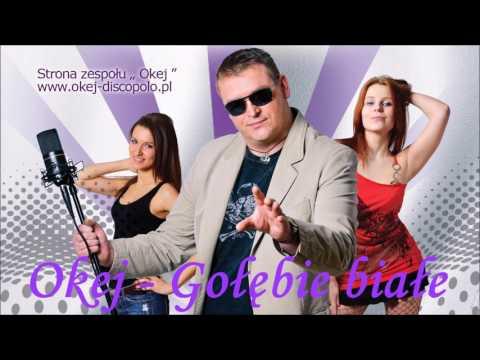 Download Youtube: Okej - Gołębie białe ( nowość disco polo 2017 )