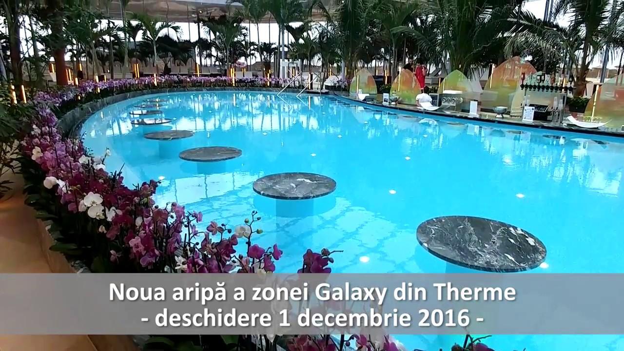 Therme Extinde Zona Galaxy Cu O Nouă Aripă Youtube