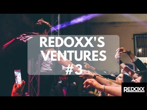 Redoxx's Ventures EP #3