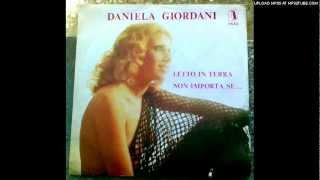 Daniela Giordani - Ma Che Importa Se...