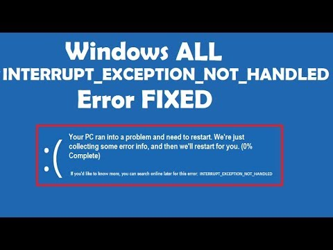 How to Fix Interrupt Exception not handled error Windows 10